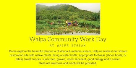 Waipa Community Workday (KAUAI) tickets
