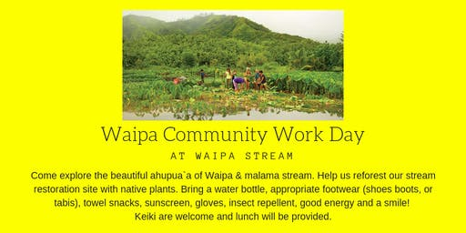 Waipā Community Workday (KAUAI)