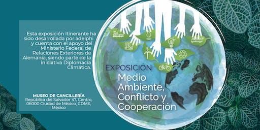 Exposición Medio Ambiente, Conflicto y Cooperación - Museo de Cancillería