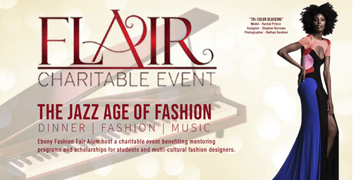 "FLAIR 2019 CHARITABLE EVENT - ""The Jazz Age of Fashion"""