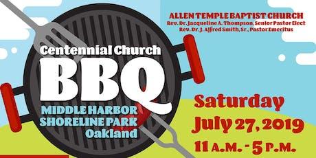 Allen Temple Baptist Church Centennial BBQ tickets