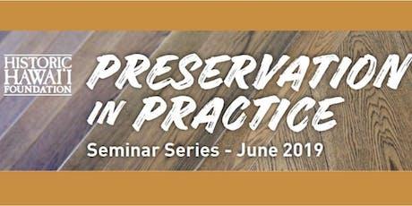 Historic Preservation in Practice Seminars, June 2019 tickets