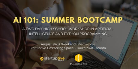 AI 101: SUMMER BOOTCAMP (High School Artificial Intelligence Workshop) tickets