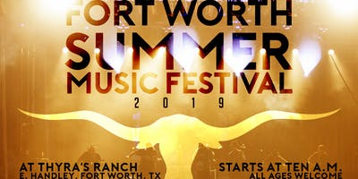 1st Annual Fort Worth SUMMER MUSIC FESTIVAL