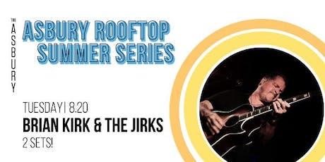 Brian Kirk & The Jirks tickets