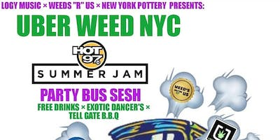 LOGY MUSIC  × WEEDS R US × NEW YORK POTTERY  PRESENTS : UBER WEED NYC PARTY BUS SESH HOSTED BY HOT 97 OWN HIP HOP MIKE