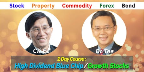 1-Day Course : High Dividend Blue Chip / Growth Stocks 2019 tickets
