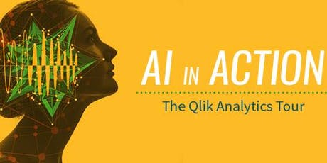 Qlik Analytics Tour - AI in Action (26 June 2019) tickets