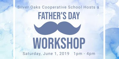Father's Day Workshop