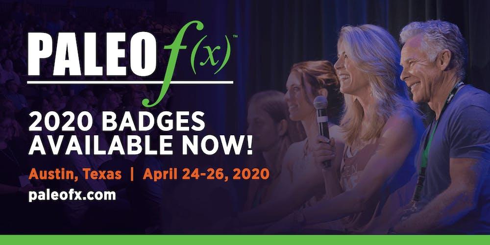 Austin Event Calendar 2020 Paleo f(x)™ 2020 Tickets, Fri, Apr 24, 2020 at 8:00 AM | Eventbrite