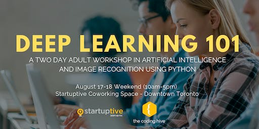 Deep Learning 101 (Adult Python Programming and AI Workshop)