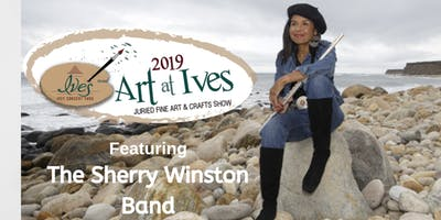 Art at Ives: Juried Fine Art & Crafts Show featuring Sherry Winston Band