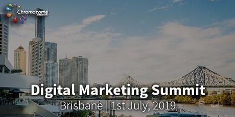 Digital Marketing Summit Brisbane - By Chromozomes tickets