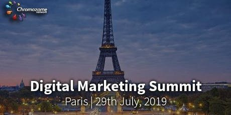 DIGITAL MARKETING SUMMIT PARIS,29TH JULY, 2019 tickets