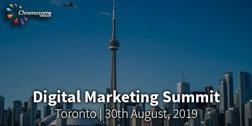 DIGITAL MARKETING SUMMIT Toronto,13th  November, 2019