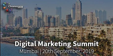 DIGITAL MARKETING SUMMIT Mumbai,20th September ,2019 tickets