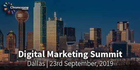 DIGITAL MARKETING SUMMIT Dallas,23rd September ,2019 tickets