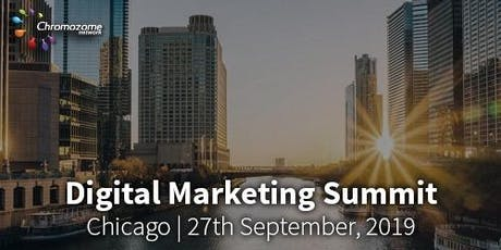 DIGITAL MARKETING SUMMIT Chicago,27th September ,2019 tickets