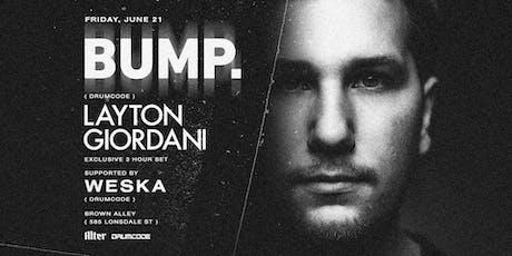BUMP. - LAYTON GIORDANI (Drumcode) tickets