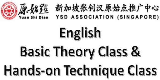 YSD Association Singapore - Yuan Shi Dian Batch 4 English Basic Theory Class [06 JUL 2019]