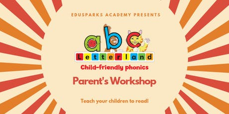 Letterland Parent's Workshop July 2019: Session A Only tickets