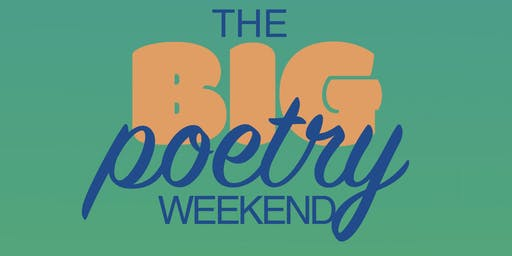 The Big Poetry Weekend