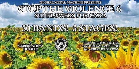 Stop the Violence 6 - Sunflowers For Cara tickets