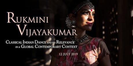 Rukmini Vijayakumar: Classical Indian Dance and its Relevance in a Global Contemporary Context tickets