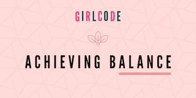 GirlCode - Achieving Balance
