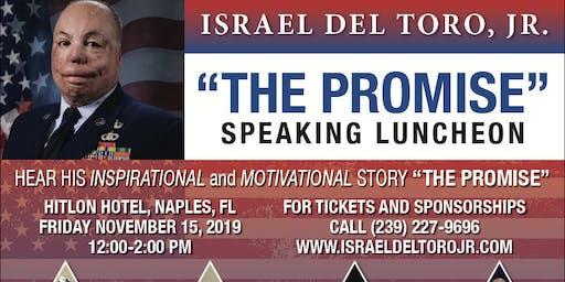 """Israel Del Toro Jr- """"The Promise"""" Luncheon Naples Fl November 15, 2019"""