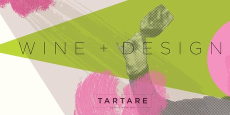 Tartare Wine + Design tickets