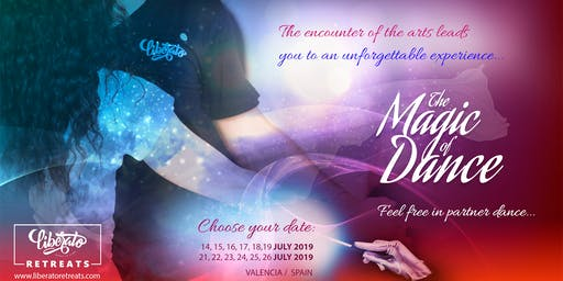 THE MAGIC OF DANCE 2019 - LIBERATO DANCE RETREATS