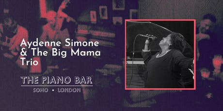 Aydenne Simone and the Big Mama Trio tickets