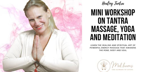 Manchester Mini Workshop on Tantra Massage, Yoga and Meditation