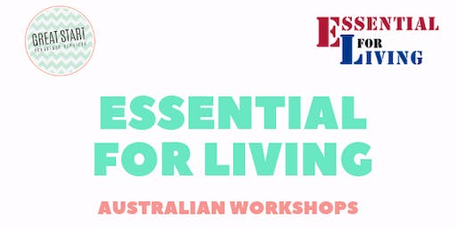 Essential for Living 2 Day Workshop - Melbourne