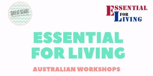 Essential for Living 2 Day Workshop - Melbourne