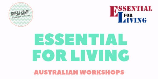 Essential for Living 2 Day Workshop - Sydney