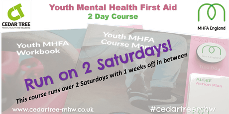 Mental Health First Aid (Youth) - 2 Day course (NOTE: This course runs over 2 Saturdays with 1 week off in between) tickets