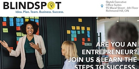 Blind Spot - Building the Foundation to Success for Entrepreneurs  tickets