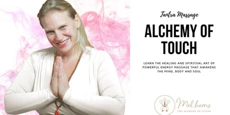The Alchemy of Touch: The Healing Art of Energy Massage 10-13th October tickets
