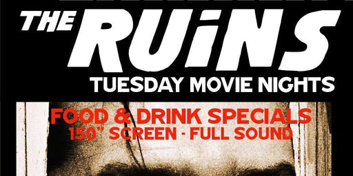 Tuesday Movie Night at Ruins!
