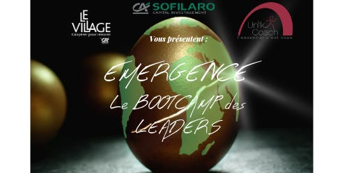 EMERGENCE : Le BOOTCAMP des LEADERS d'OCCITANIE - le 15 Octobre 2019