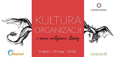 Kultura organizacji i inne mityczne stwory