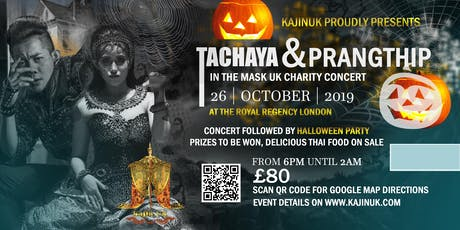 KaJinUK Proudly Presents Tachaya & Prangthip in The Mask UK Charity Concert London tickets