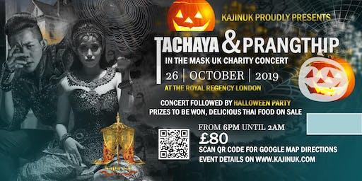 KaJinUK Proudly Presents Tachaya & Prangthip in The Mask UK Charity Concert London