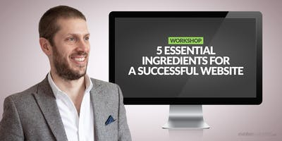 5 Essential Ingredients for a Successful Website
