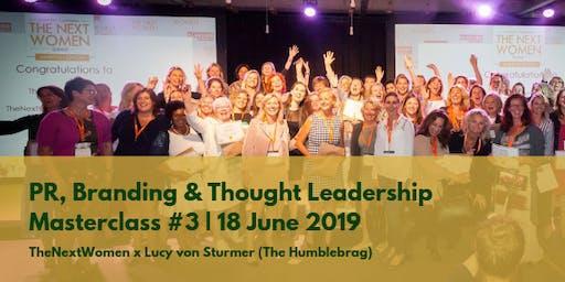PR, Branding and Thought Leadership | Masterclass TheNextWomen