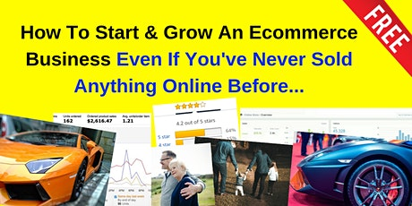 How To Start An Ecommerce Business Even If You've Never Sold Anything Online Before... tickets