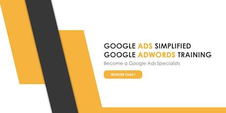 Google Ads Simplified – Google AdWords Training - August 16, 2019 tickets