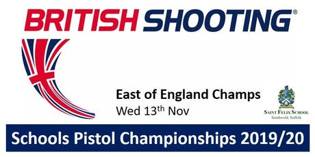 EAST OF ENGLAND Schools Pistol Champs 2019/20 tickets